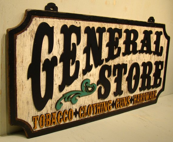 General Store Rustic Sign Vintage Sign Ranch Sign Country Sign Wood Sign Tobacco Guns Clothing Hardware Vintage Store Signs Rustic Signs Ranch Sign