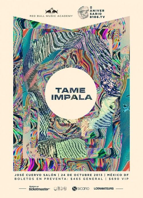 Tame Impala Mexico Gig Poster Graphic Design Typography Graphic Design Inspiration Graphic Design Posters