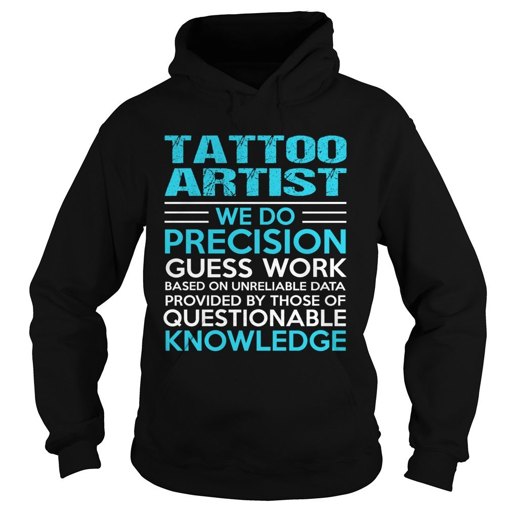 Shirt outline clipart clipartfest long sleeve t shirt clipart - Tattoo Artist We Do Precision Guess Work Knowledge T Shirt Tags Tattoo And Body