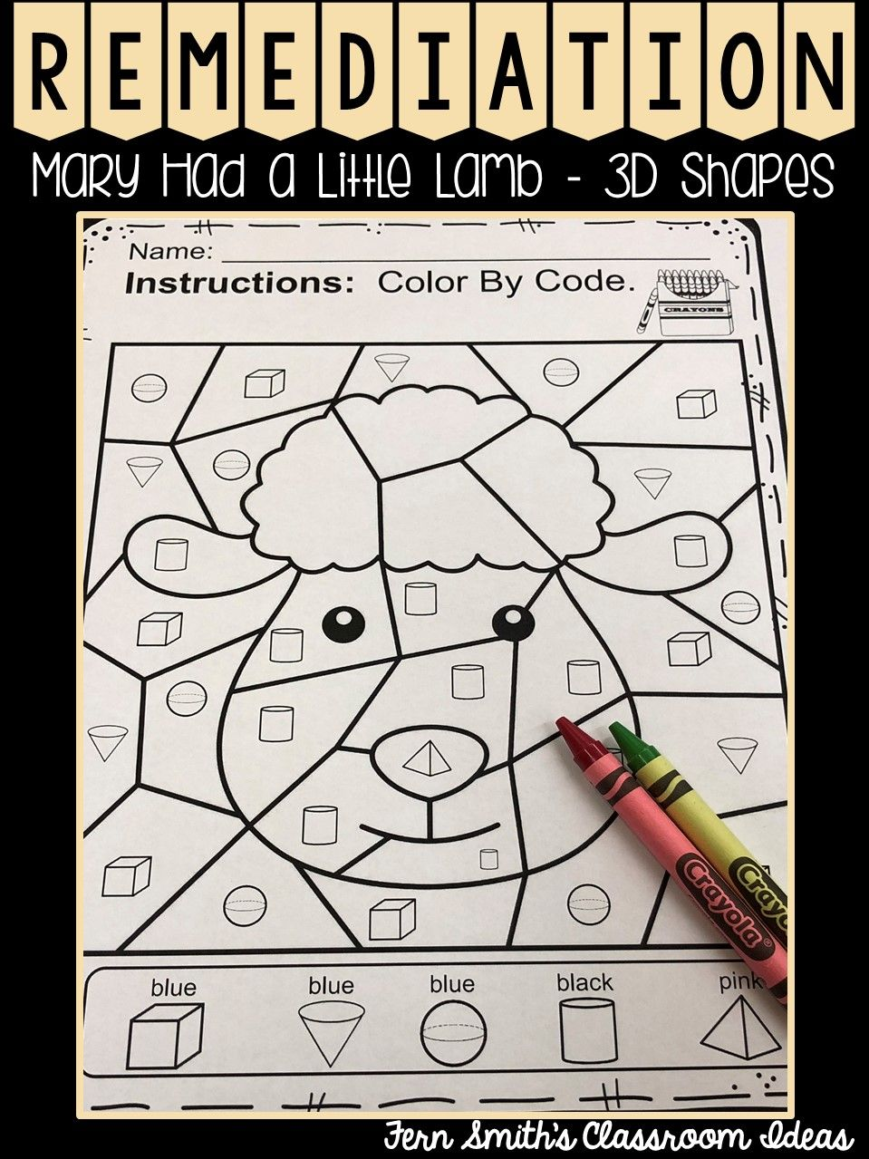 Color By Code For Math Remediation Basic 3d Shapes Mary Had A Little Lamb If You Are Looking Shapes Worksheets Shapes Worksheet Kindergarten Math Remediation [ 1279 x 959 Pixel ]