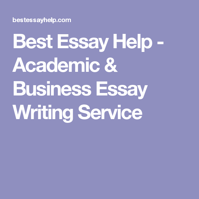 best essay help academic business essay writing service  best essay help academic business essay writing service