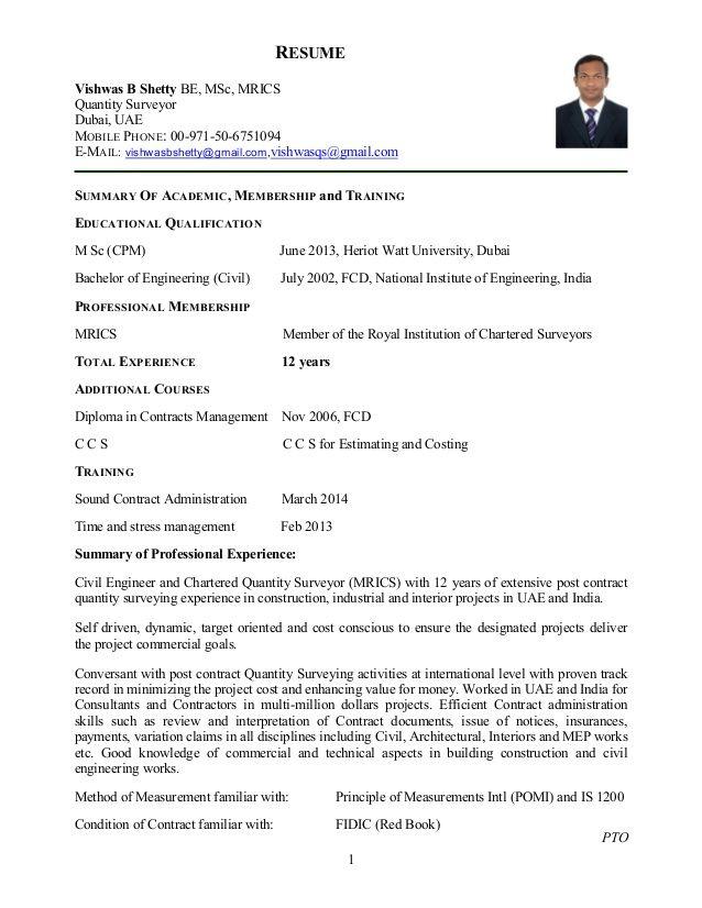1 RESUME Vishwas B Shetty BE, MSc, MRICS Quantity Surveyor Dubai ...