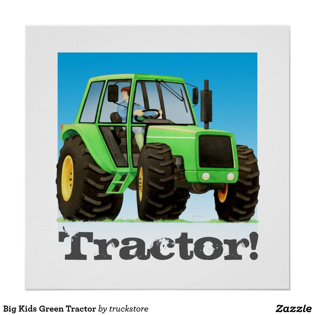 Big Kids Green Tractor Poster