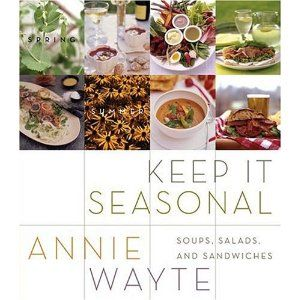 Keep It Seasonal: Soups, Salads, And Sandwiches.  The title for this book is pretty self-explanatory.  I like this book for giving you a new way to look at simple preparations, and is chock full of good yet simple ideas.