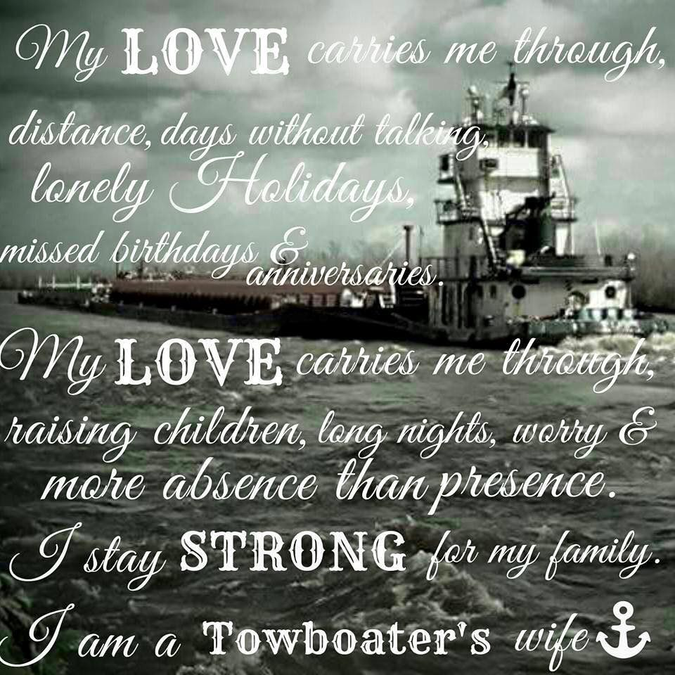 Husband Wife Baby Quotes: Pin By Brenda Kay On Life Of A Towboater's Wife