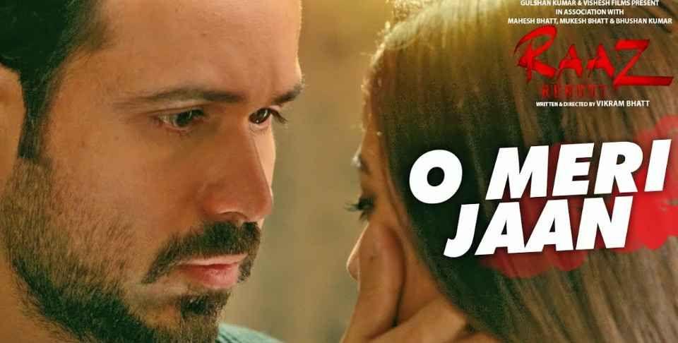 O Meri Jaan Lyrics K K In 2020 Bollywood Movie Songs Latest Bollywood Songs Raaz Reboot