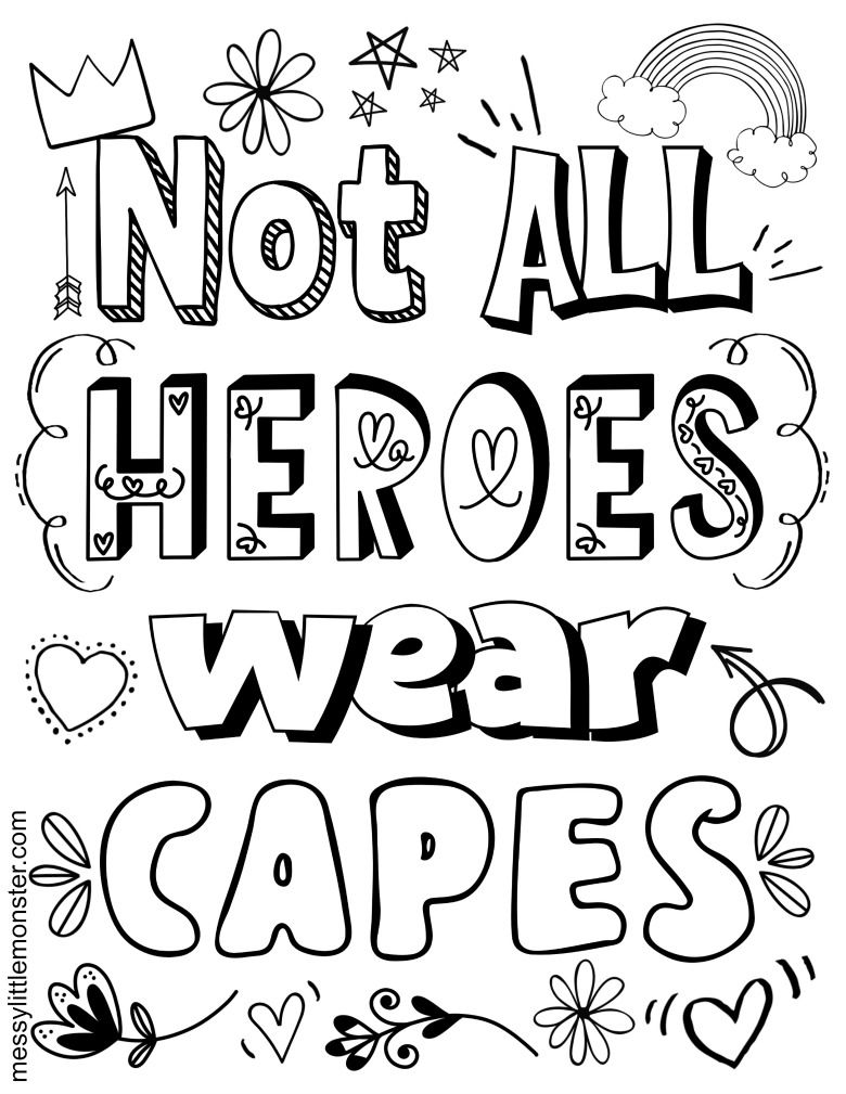 Not All Heroes Wear Capes Printable Coloring Page Printable Coloring Pages All Hero Coloring Pages