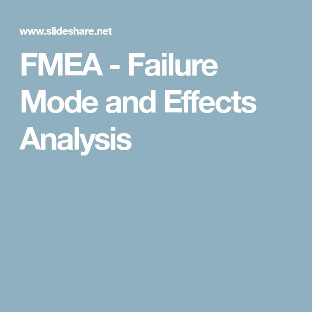 FMEA - Failure Mode and Effects Analysis | Fmea | Pinterest