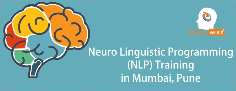 Join the Changeworx' Neuro Linguistic Programming (NLP ...