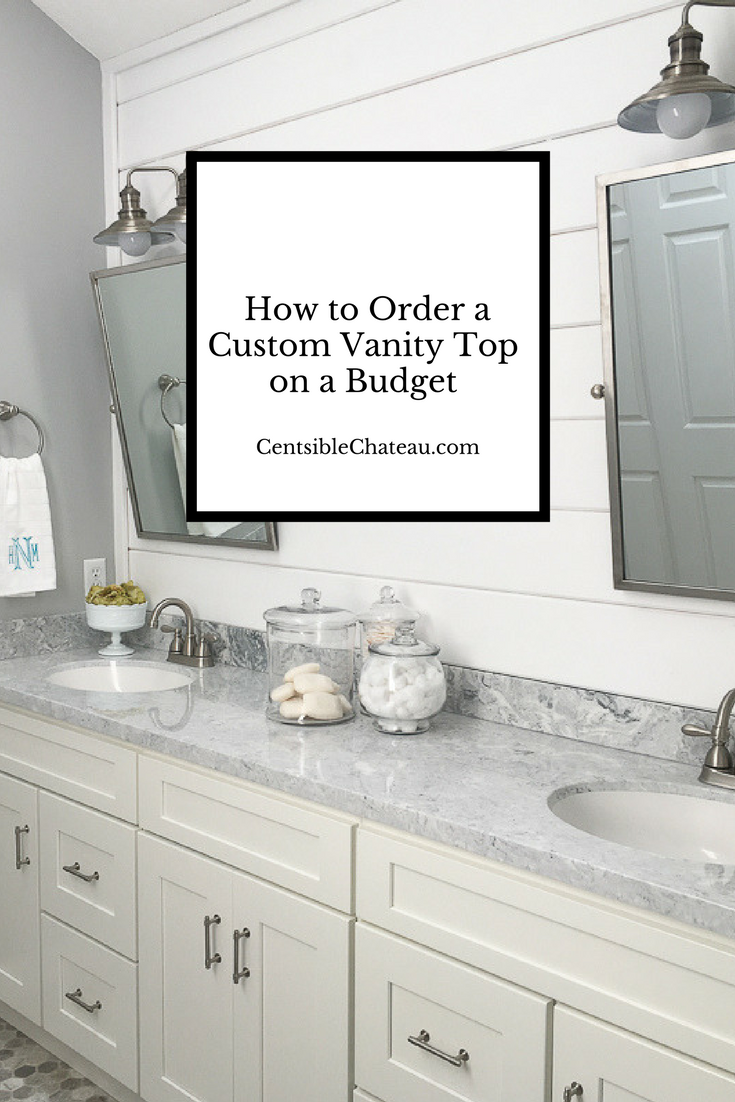 How to Order a Lowe's Custom Vanity Top on a Budget - Centsible Chateau