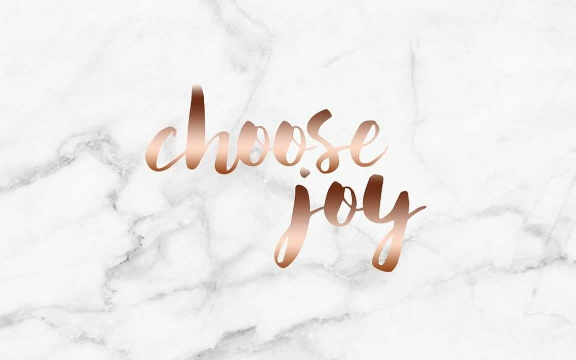 Choose Joy Laptop Wallpaper Rose Gold Wallpaper Laptop Wallpaper Quotes