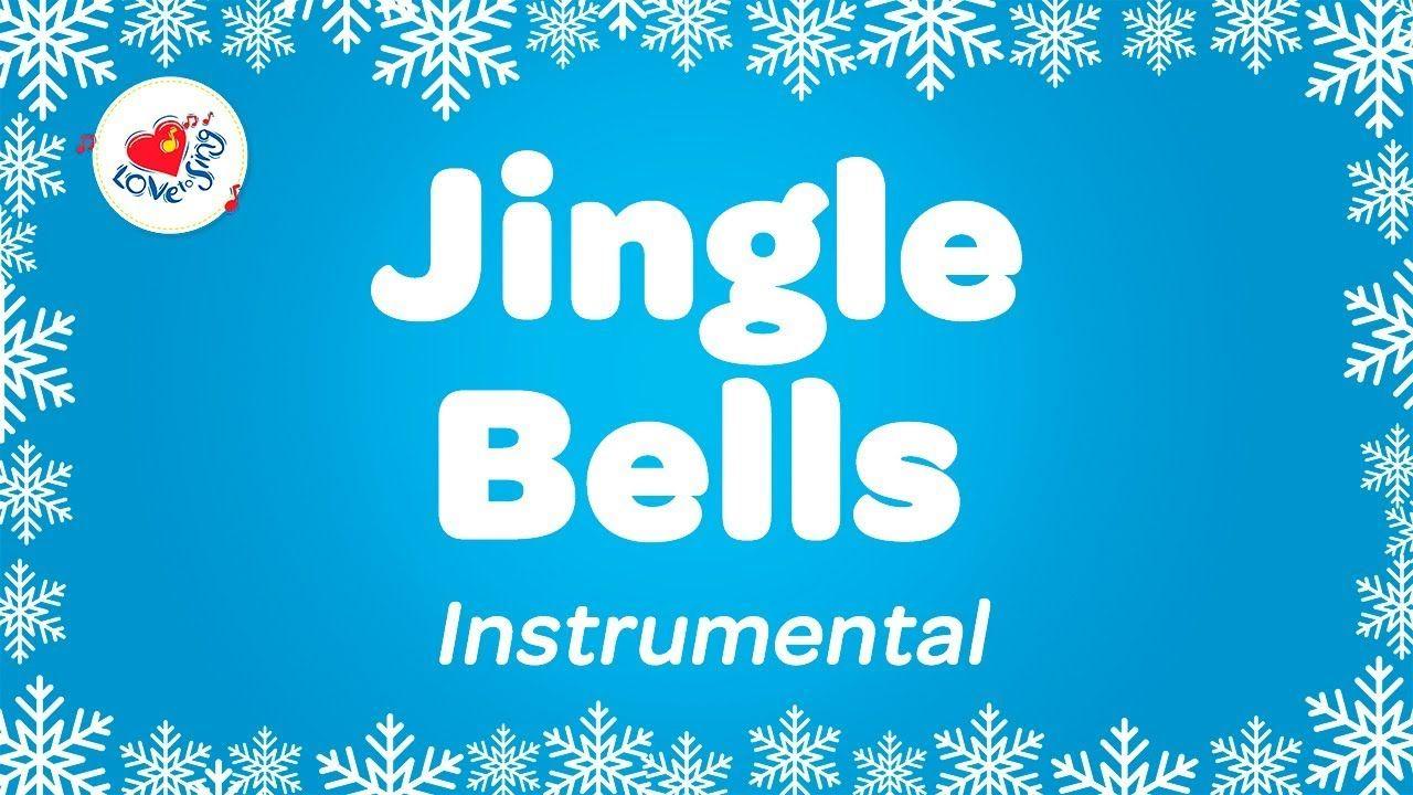 Jingle Bells Karaoke Instrumental Christmas Music With