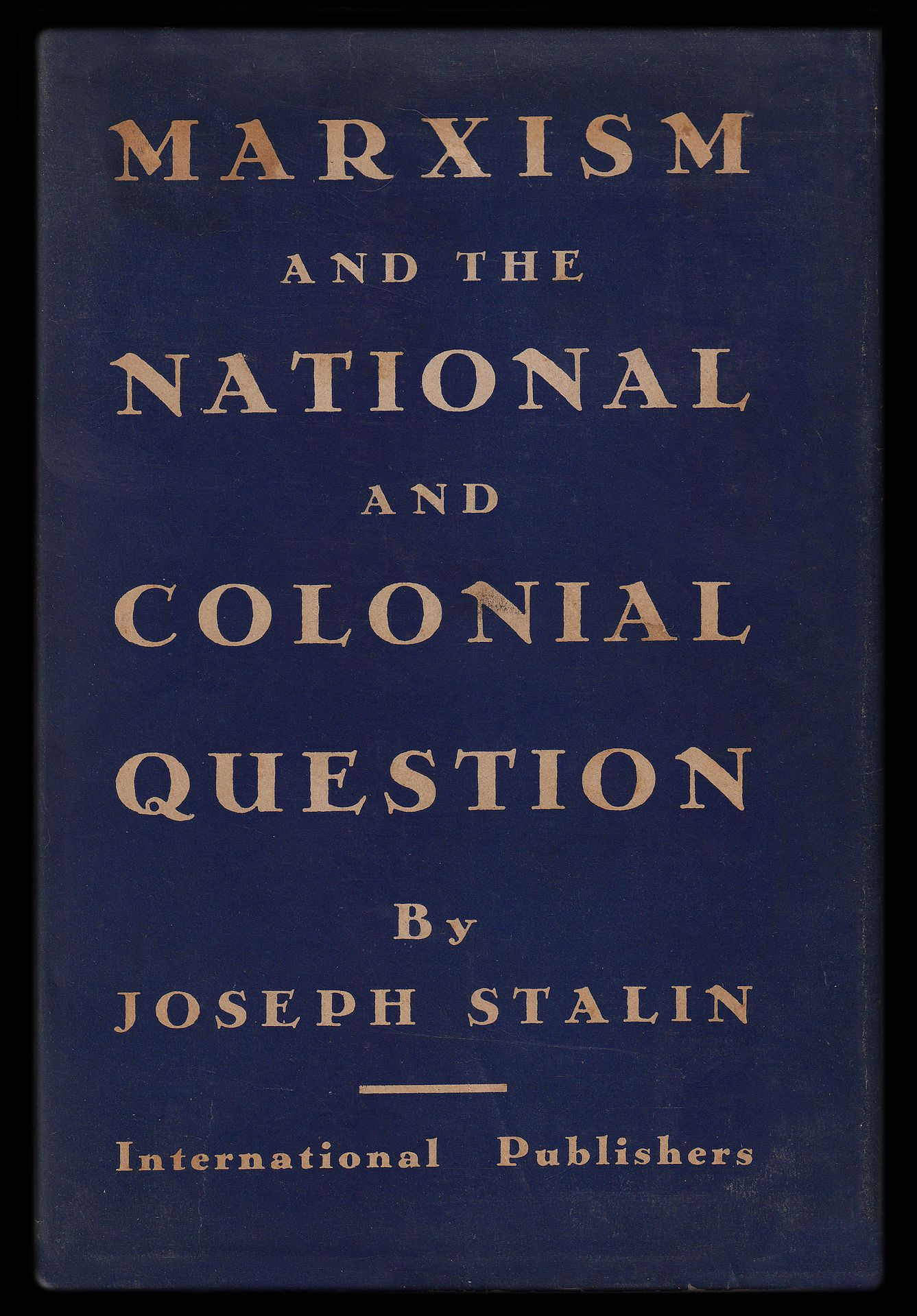 Marxism And The National Question Was Completed Late In