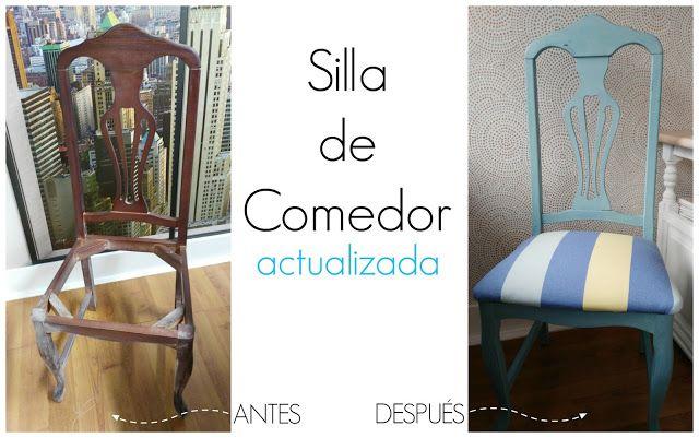 Antes y después de una silla de comedor | Pinterest | Sillas de ...
