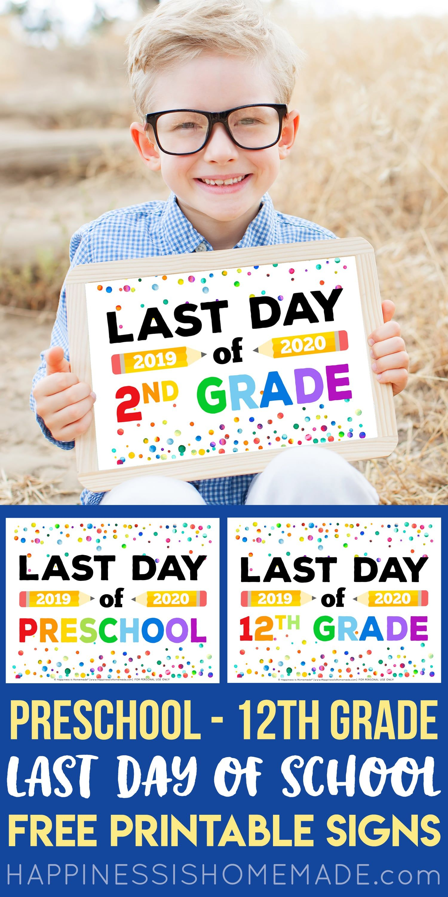Last Day of School Signs 2020 - Free Printable - Happiness is Homemade