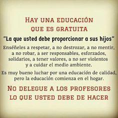 Hay una educación...