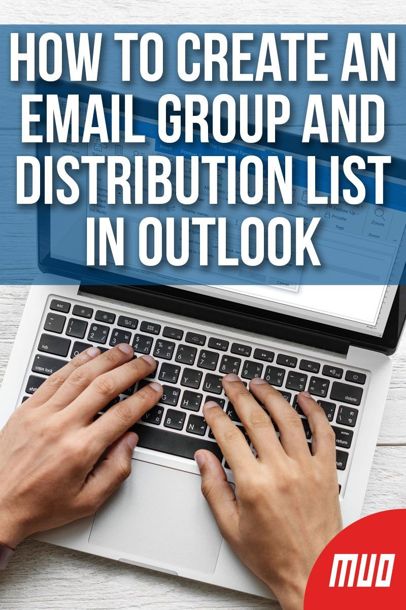 How To Create An Email Group And Distribution List In Outlook Email Group Microsoft Outlook Outlook Hacks