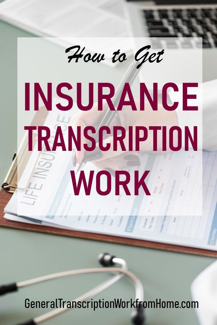 How to Get Insurance Transcription Work from Home | Work ...