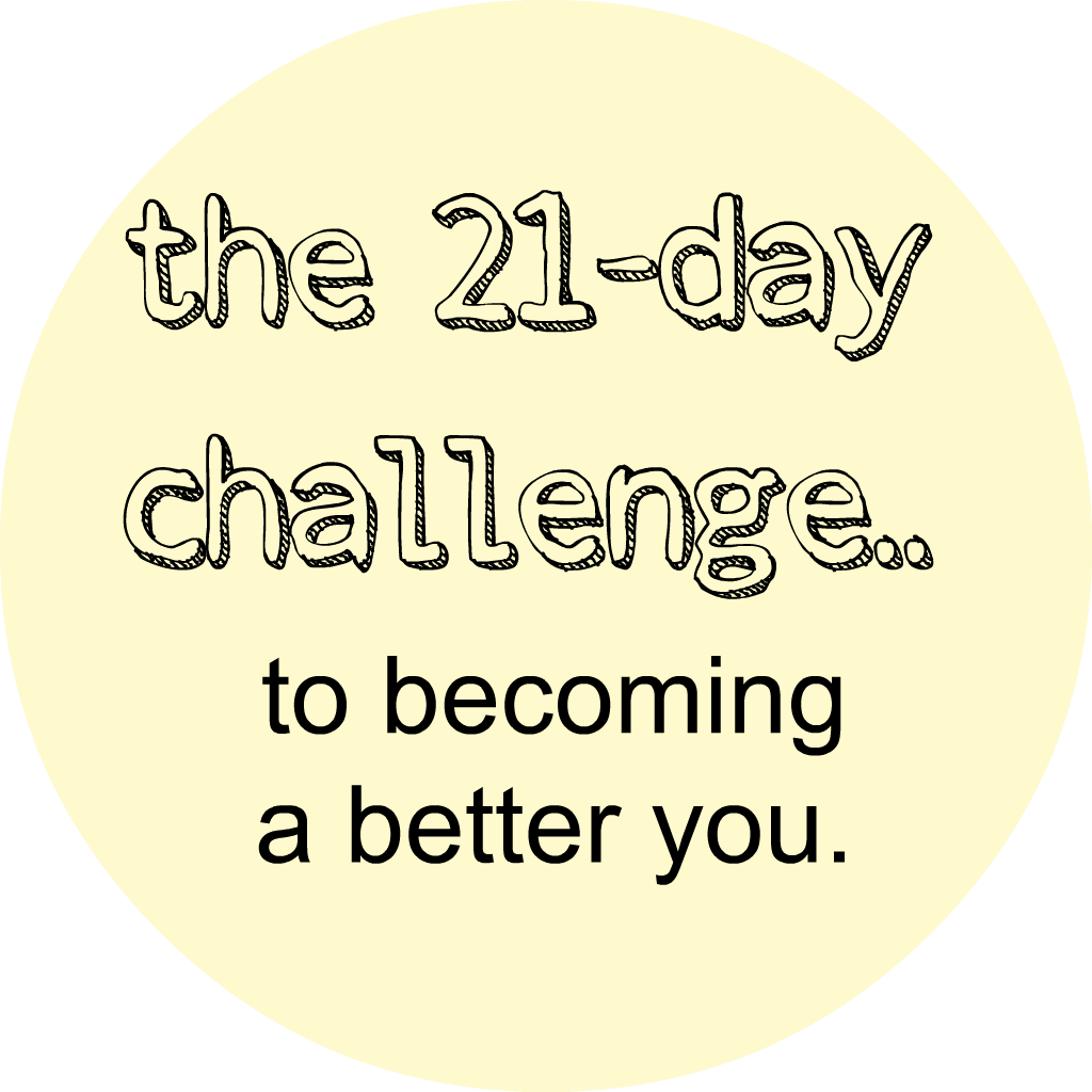21day challenge to a better person. (So doing