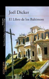 """Libros que voy leyendo: """"El libro de los Baltimore"""" de Jöel Dicker"""