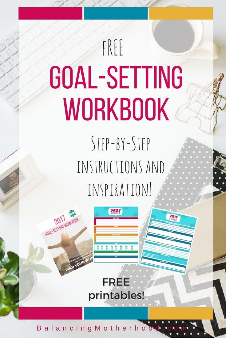 Workbooks goals workbook : Get a 2017 Goal-Setting workbook that will walk you through ...