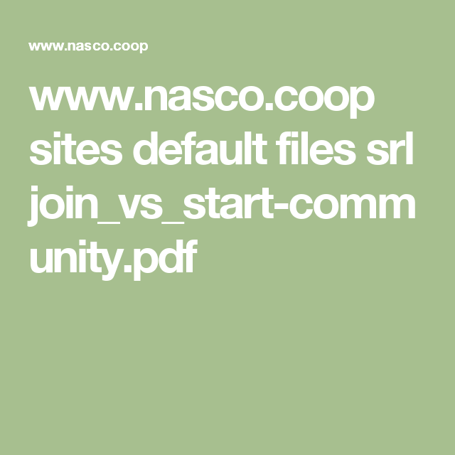 www.nasco.coop sites default files srl join_vs_start-community.pdf