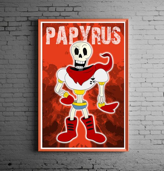 Papyrus fan art from Undertale https://www.etsy.com/listing/271399752/papyrus-fan-art-print-inspired-by