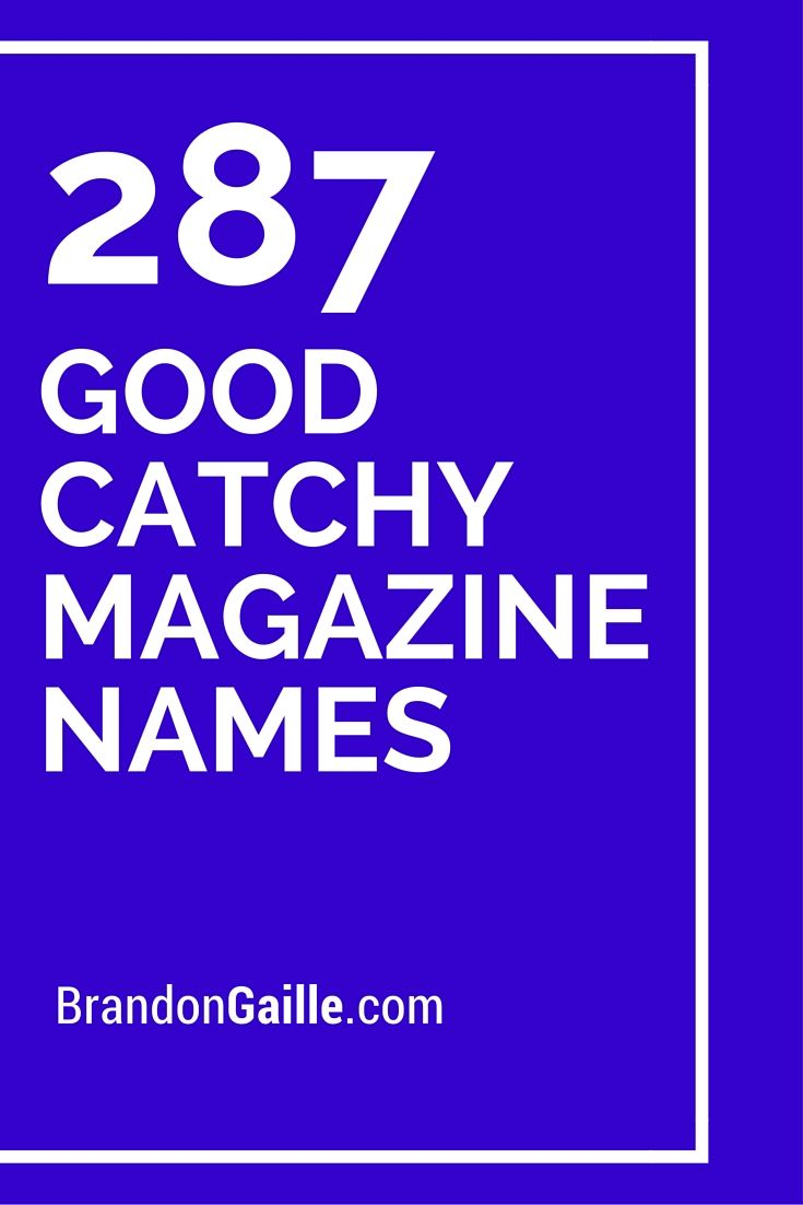best catchy videography company s s and company s list of 287 good catchy magazine s