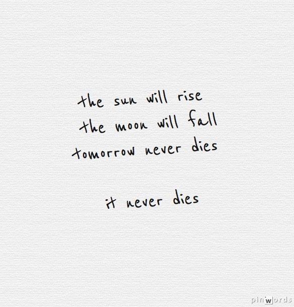 5sos Tomorrow Never Dies 5sos Lyrics Summer Lyrics 5sos Quotes