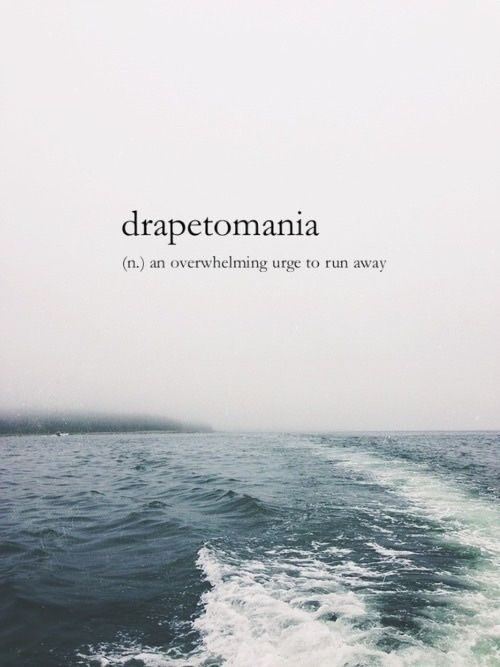 Drapetomania Life Quotes Quotes Quote Life Quote Runaway My Precious