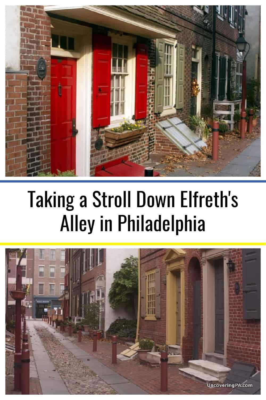 Taking A Stroll Down Elfreth S Alley In Philadelphia In 2021 Alley Philadelphia City Travel