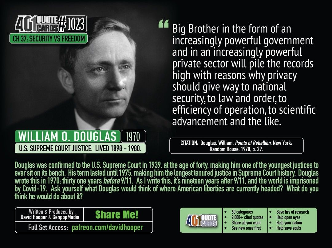 Supreme Court Justice William O Douglas In A 1970 Quote About Big Brother In A Reference To H G Wells Book 1984 401 Quo Quote Cards 1970 Quote Quotes