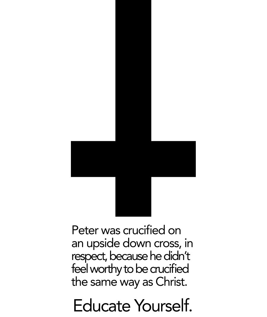 By wearing an upside down cross satanists are unwittingly showing people look at me so strangely because ive considered this for a tattoo i take it as a symbol of humility and unworthiness before him buycottarizona