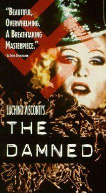 The Damned (1969) Stars: Dirk Bogarde, Ingrid Thulin, Helmut Griem