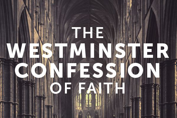 The Westminster Confession of Faith seminary course | FREE |  CovenantSeminary.edu | Westminster confession, Confessions, Reformed  theology