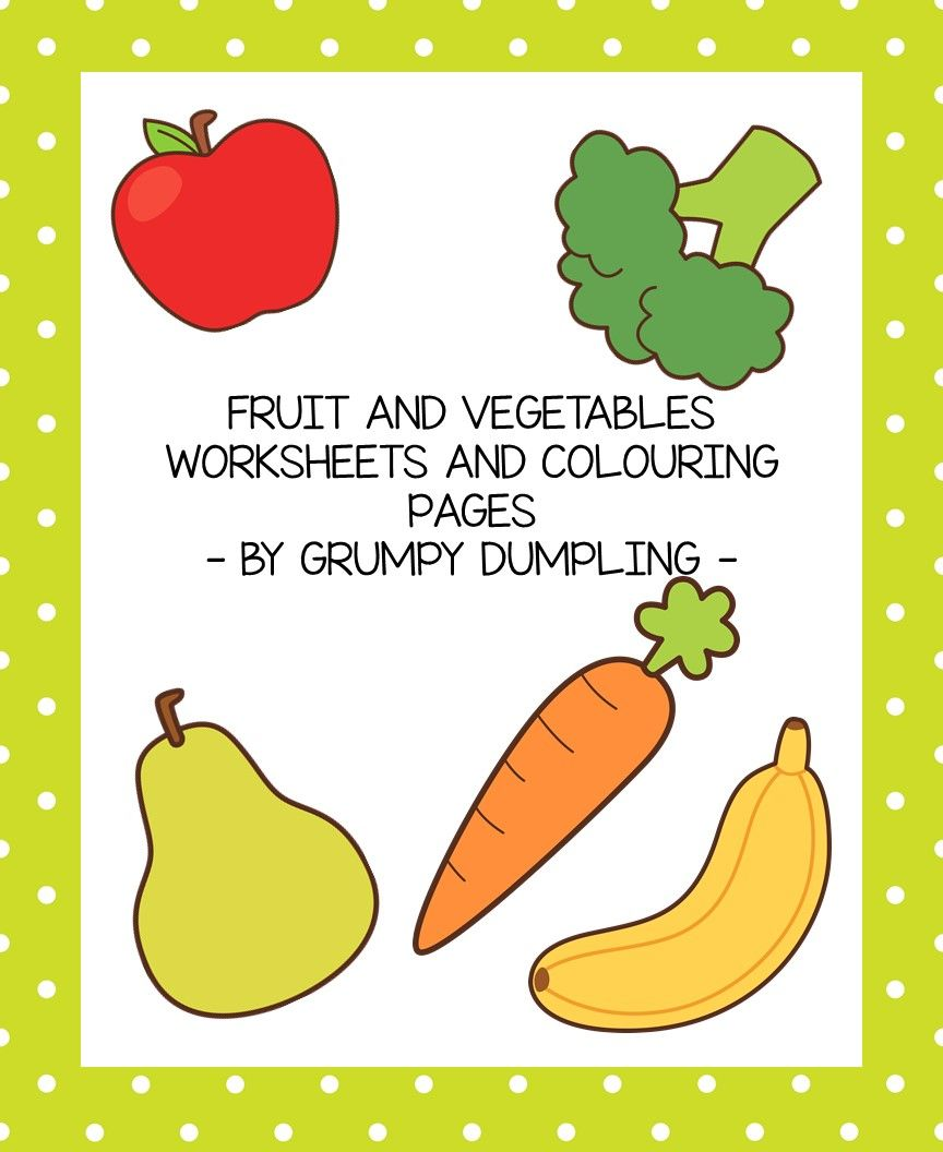 Vegetables And Fruit Worksheets And Colouring Pages Kindergarten Worksheets Worksheets Colouring Pages [ 1056 x 864 Pixel ]