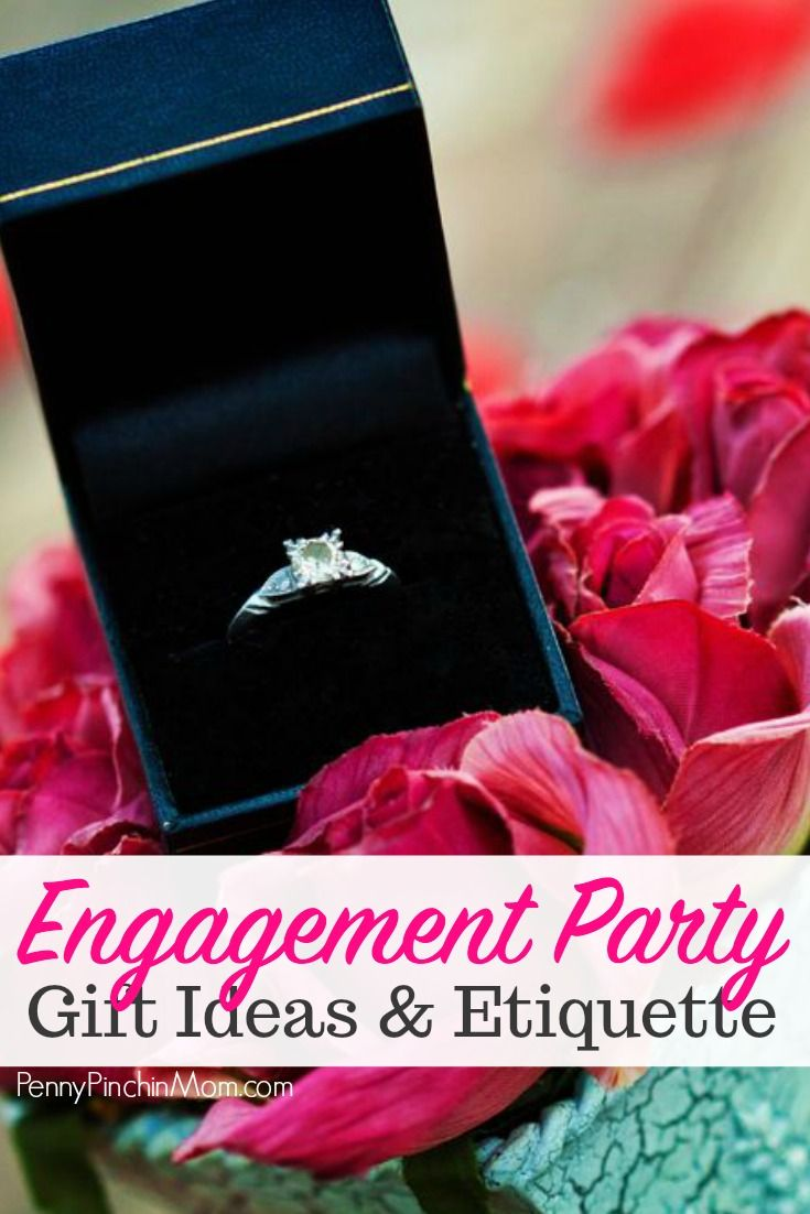 Engagement Party Gift Ideas & Etiquette | Party gifts, Etiquette and ...