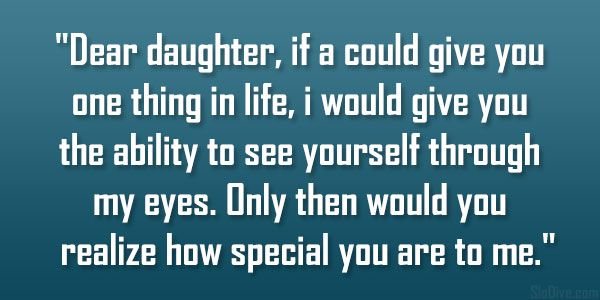 Love My Daughter Quotes Enchanting How Special 32 Memorable Quotes About Family Love  Inspiration