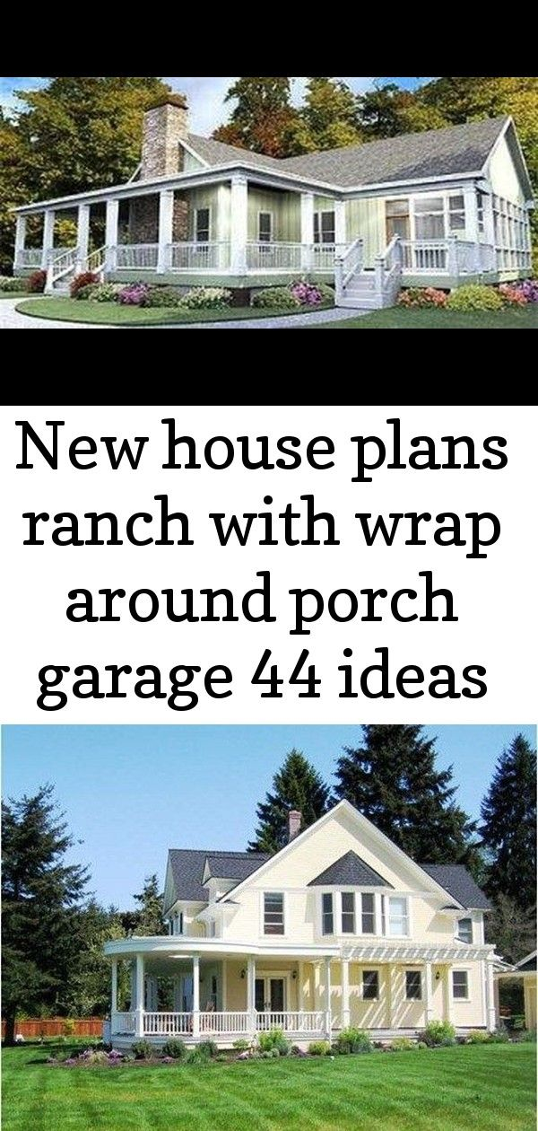 New house plans ranch with wrap around porch garage 44 ideas New House Plans Ranch With Wrap Around Porch Garage 44 Ideas yellow farmhouse wrap around porch 70 trendy far...