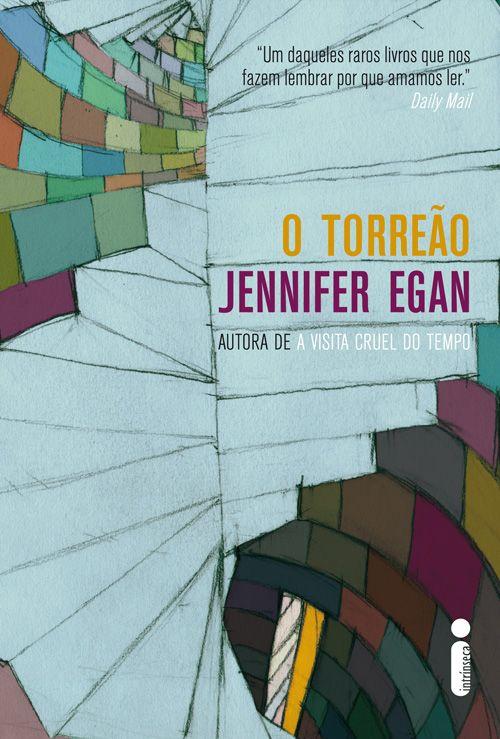 O Torrão - Jennifer Egan