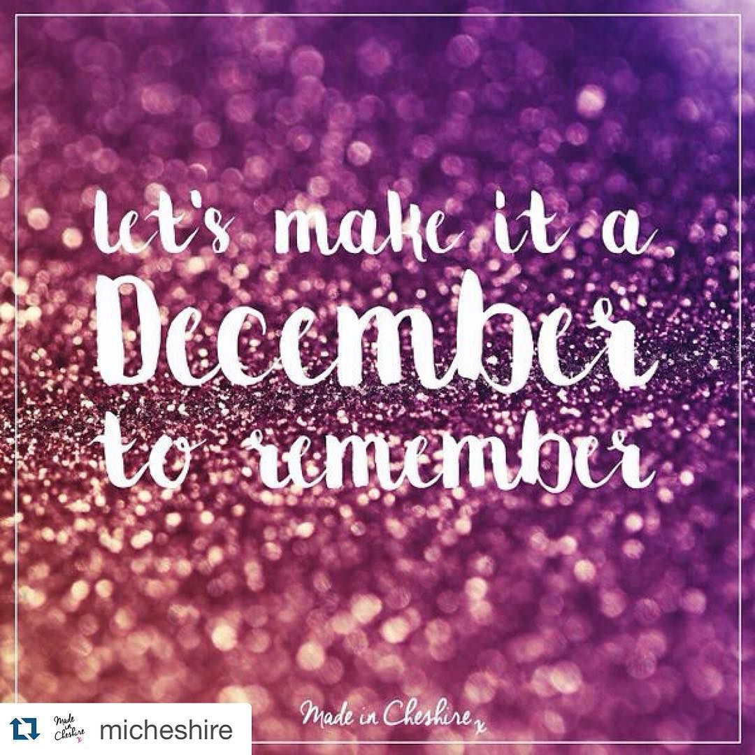 December  and love the pic Your graphics are always so pretty @micheshire #fontenvy #girlgeeks  with @repostapp.  Happy December! Our favourite month.  Let's make it one to remember! #Cheshire #Christmas #sparkle #Wilmslow #Altrincham #Bowdon #HaleBarns #Lymm #Bramhall #Chester #NewYear #mostwonderfultimeoftheyear