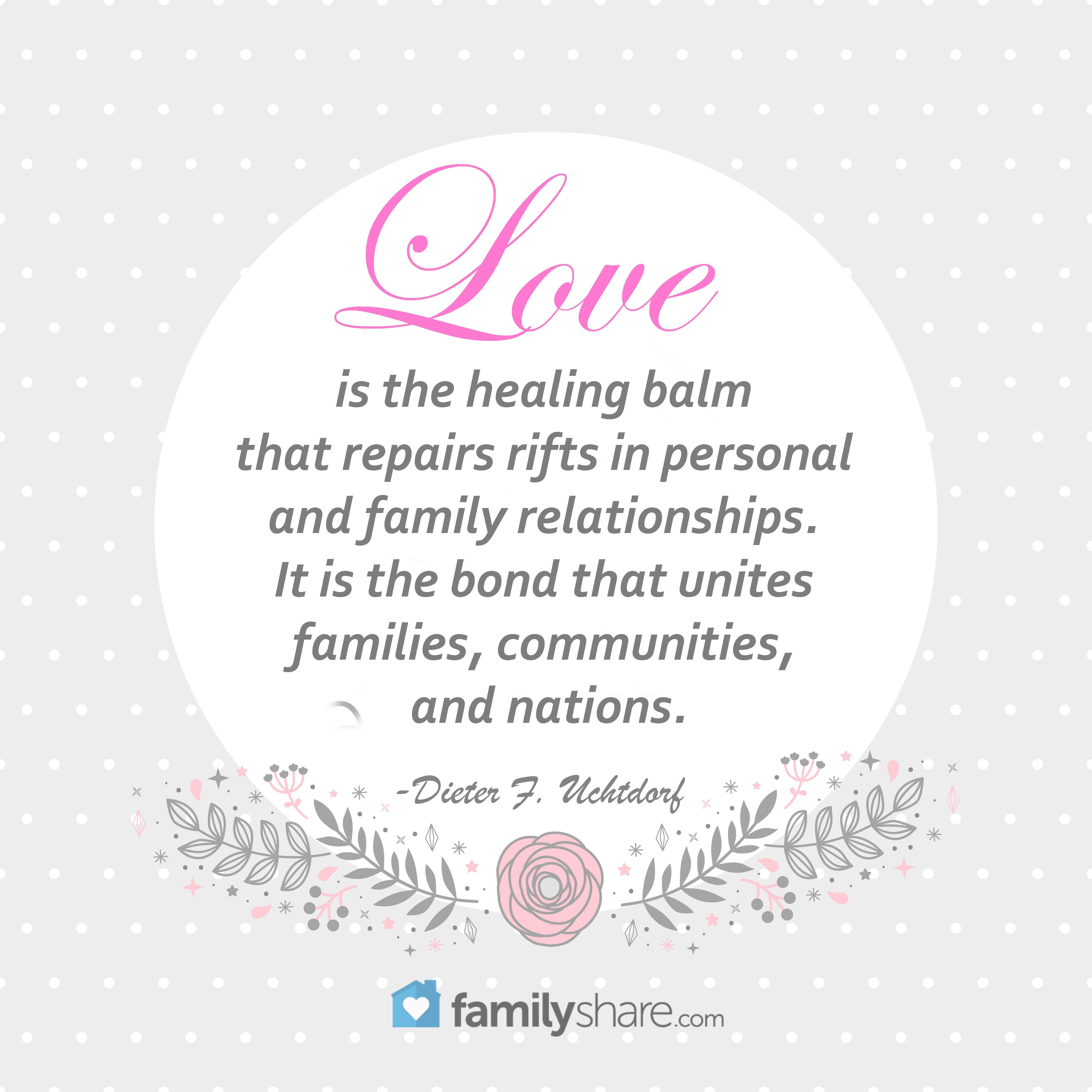Love Is The Healing Balm That Repairs Rifts In Person And Family Relationships It Is The Bond That Unites Famili Family Relationships Healing Balm Family Love