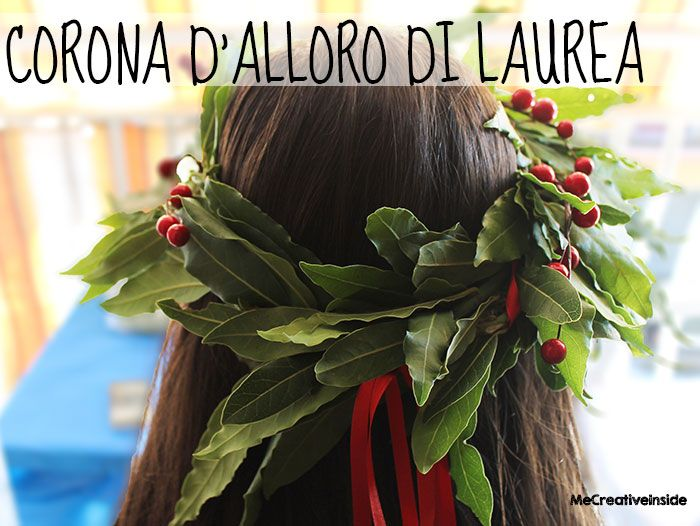 tutorial diy corona d'alloro di laurea me creativeinside