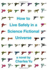how-to-live-safely-in-a-science-fictional-universe