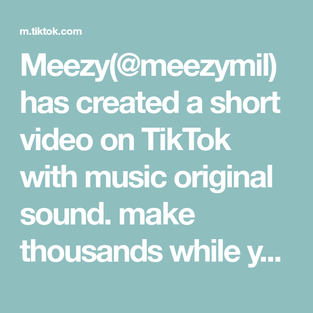 Meezy Meezymil Has Created A Short Video On Tiktok With Music Original Sound Make Thousands While You Sleep The Originals New Live Wallpaper Ex Best Friend