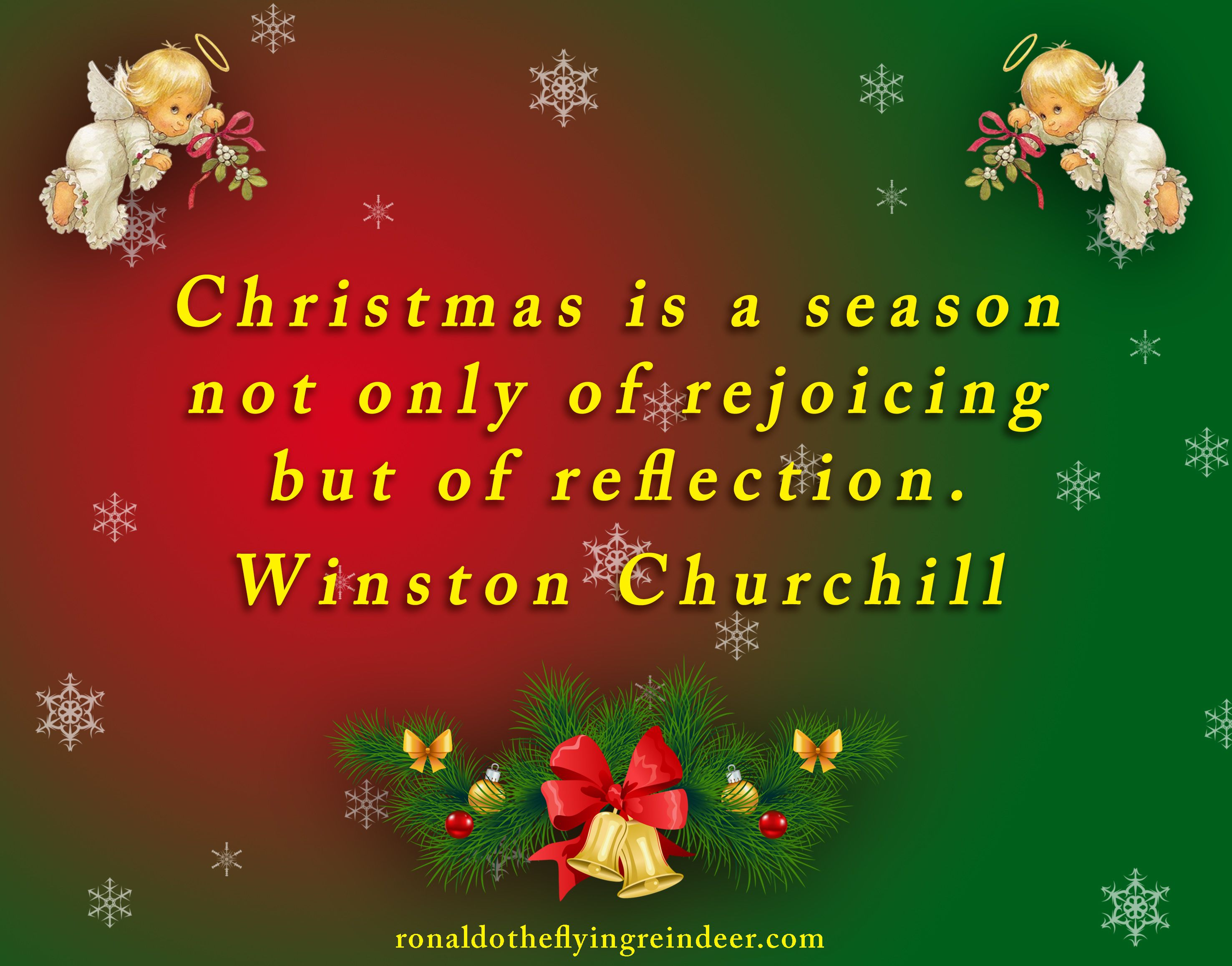 Quote christmas is a season not only of rejoicing but of reflection quote christmas is a season not only of rejoicing but of reflection winston churchill m4hsunfo