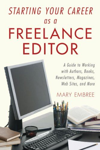Starting Your Career As A Freelance Editor A Library User Group Freelance Writing Jobs Writing Jobs