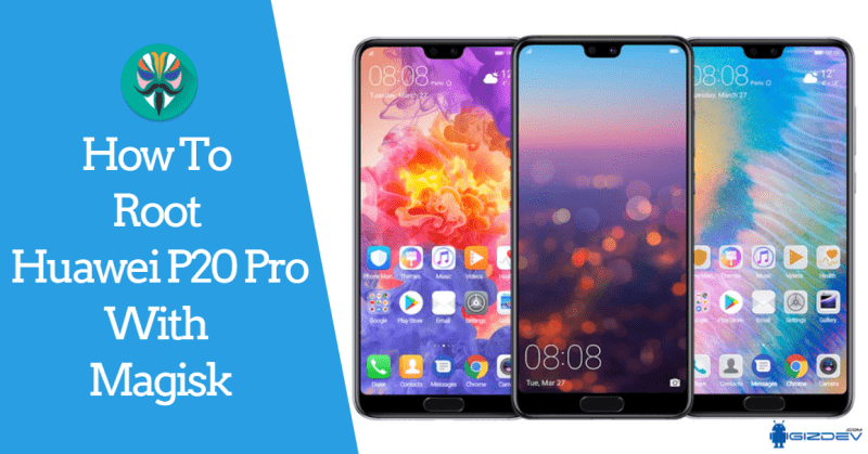 How To Unlock Bootloader And Root Huawei P20 Pro | How To
