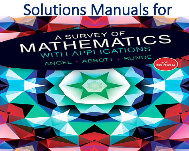 Solutions Manual for A Survey of Mathematics with