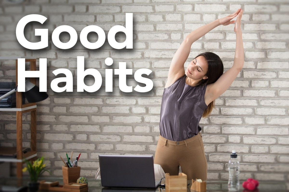 Good Habits For Productivity